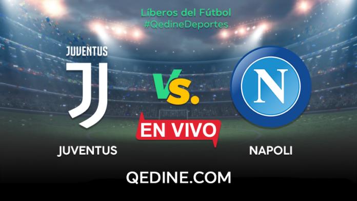 Juventus Vs Napoli EN VIVO Horarios Y Canales TV D U00f3nde